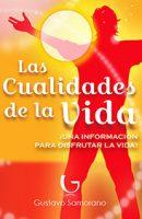 Libro Las Cualidades de La Vida de Gustavo Samorano